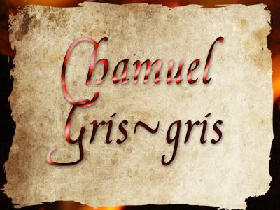 Chamuel gris gris