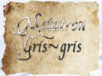 Metatron Gris-gris