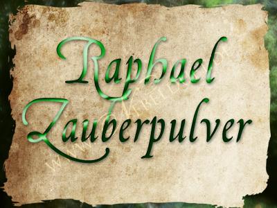 Raphael Zauberpulver