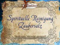 Spirituelle Reinigung Zaubersalz