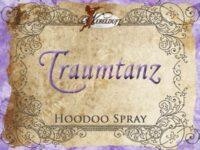 Traumtanz Hoodoo Spray