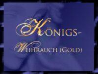 Königsweihrauch Gold