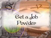 Get-a-job-powder