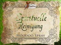 Spirituelle Reinigung Hoodoo Spray