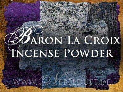 Baron La Croix Voodoo Räucherung