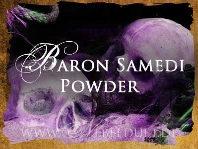 Baron Samedi Zauberpulver