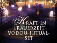 Kraft in Trauerzeit Vodou-Zauber-Set